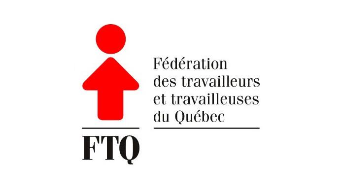 Fédération des travailleurs et des travailleuses du Québec (FTQ)